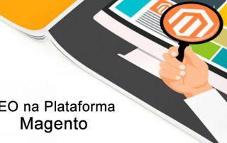 SEO na plataforma Magento E-commerce